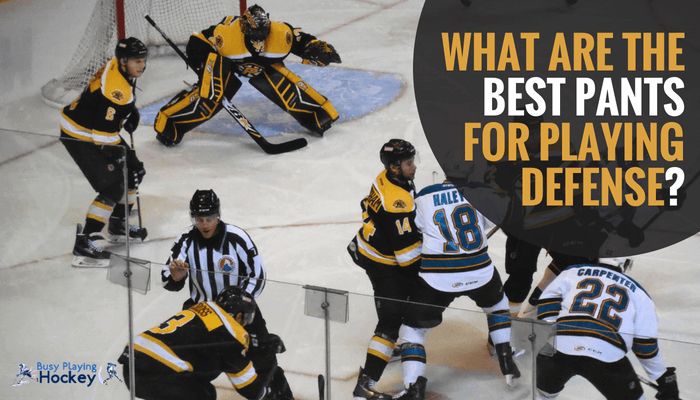 best hockey pants for defensemen