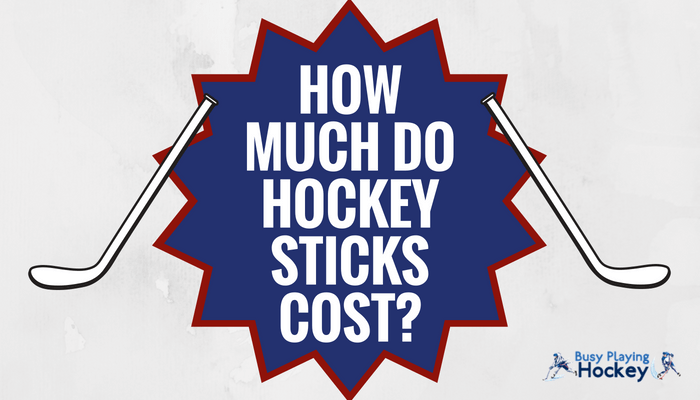 how much do hockey sticks cost?