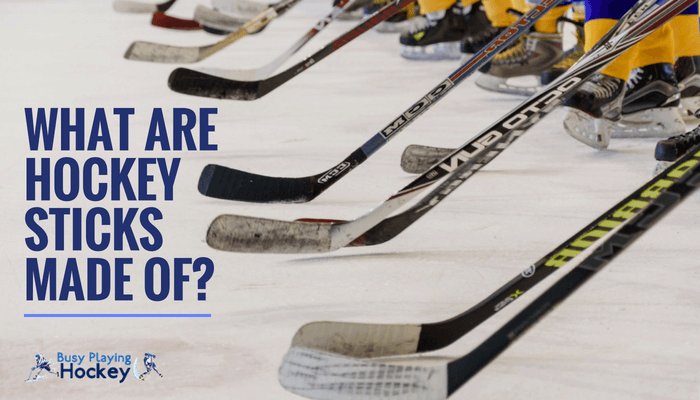 what are hockey sticks made of?